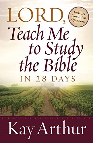 Lord, Teach Me To Study the Bible in 28 - Mall Louis County St