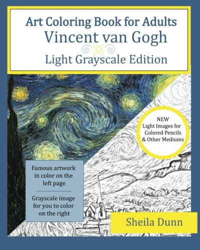 Art Coloring Book for Adults: Vincent van Gogh: Light Grayscale Edition
