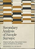 img - for Secondary Analysis of Sample Surveys: Principles, Procedures and Potentialities book / textbook / text book