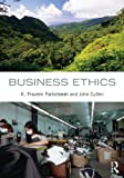 Business Ethics, K. Praveen Parboteeah and John B. Cullen, 0415893690