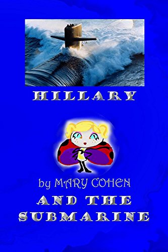 Hillary and the Submarine (The Adventures of Hillary the ...