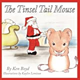 Tinsel Tail Mouse, Ken Boyd, 1608604039