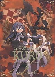 Le Voyage de Kuro, tome 4 par Satoko Kiyuduki