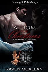 A Dom for Christmas (A Dom for All Seasons Book 1)