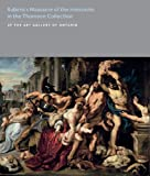 Rubens's Massacre of the Innocents in the Thomson Collection, David Jaffe and Amanda Bradley, 1903470811