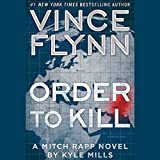 Order to Kill: Mitch Rapp Series (audio edition)