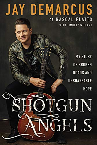 Shotgun Angels: My Story of Broken Roads and Unshakeable Hope