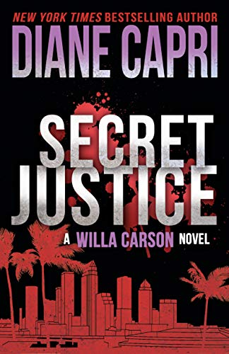 Capri Island Light - Secret Justice: A Judge Willa Carson Mystery Novel (The Hunt For Justice Series Book 3)