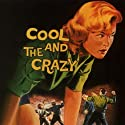 Cool & the Crazy / Varios [Audio CD]<br>$829.00