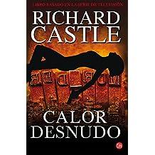 Calor desnudo (Naked Heat) (Nikki Heat) (Spanish Edition)