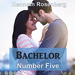 Bachelor Number Five Audiobook