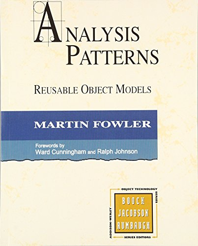 Analysis Patterns: Reusable Object Models (paperback) by Addison-Wesley Professional