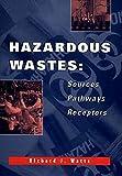 img - for Hazardous Wastes: Sources, Pathways, Receptors book / textbook / text book
