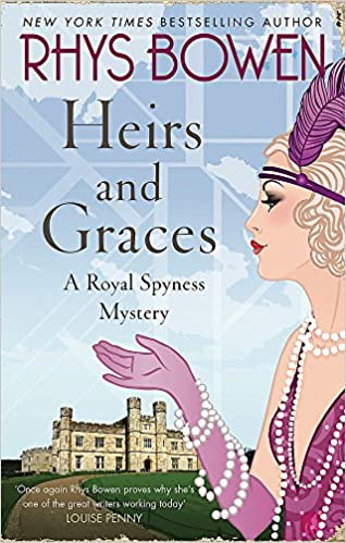 Heirs and graces her royal spyness amazon rhys bowen heirs and graces her royal spyness amazon rhys bowen 9781472120816 books fandeluxe Choice Image
