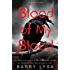Blood of My Blood (I Hunt Killers Book 3)