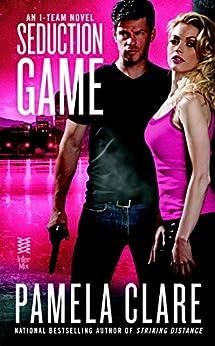 Seduction Game (An I-Team Novel) by [Clare, Pamela]