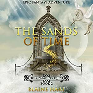 Epic Fantasy Adventure: The Sands of Time Audiobook