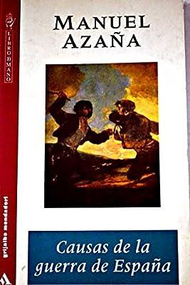 Causas de la Guerra de España: Amazon.es: Azaña, Manuel: Libros