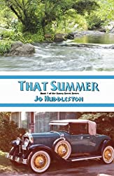 That Summer (Caney Creek Series Book 1)
