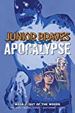 img - for Junior Braves of the Apocalypse Vol. 2: Out of the Woods book / textbook / text book