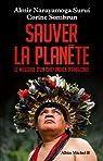 Sauver la planète : Le message d'un chef indien d'Amazonie par Sombrun