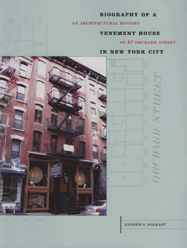 Biography of a Tenement House in New York City: An Architectural History of 97 Orchard Street (Center Books)