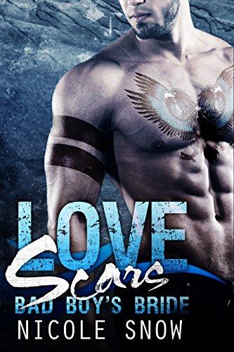 Resultado de imagen de Love Scars: Bad Boy's Bride — Nicole Snow