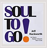 Soul to Go by Jeff Hackworth (2014-01-15)