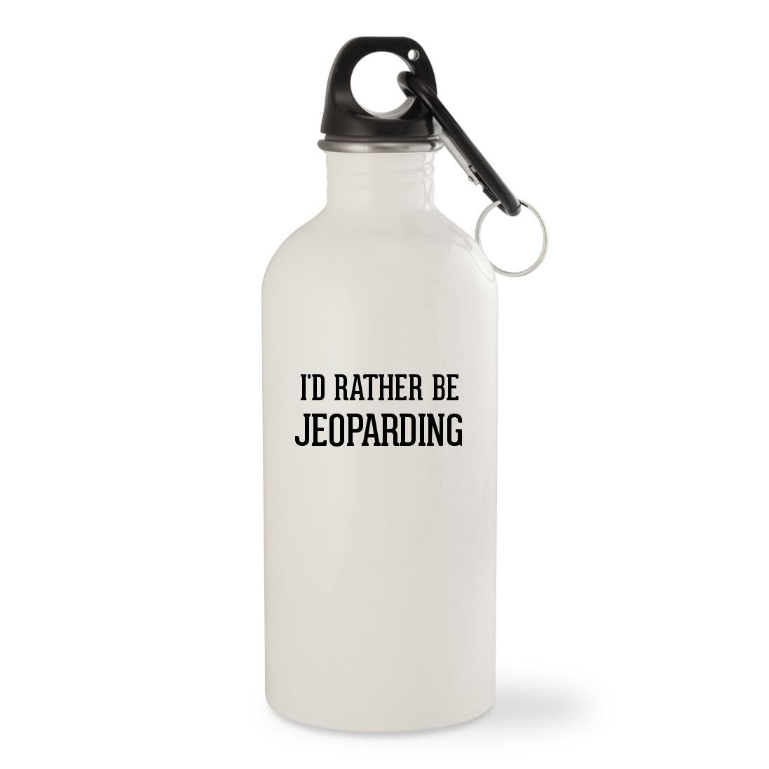 I'd Rather Be JEOPARDING - White 20oz Stainless Steel Water Bottle with Carabiner