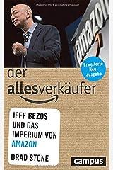 Der Allesverkäufer: Jeff Bezos und das Imperium von Amazon Perfect Paperback