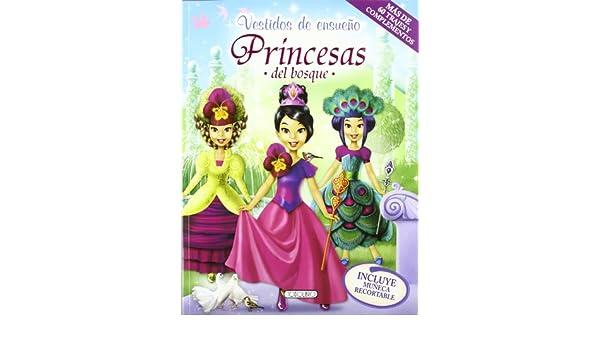 Princesas del bosque: S.A. Todolibro Ediciones: 9788499134550: Amazon.com: Books