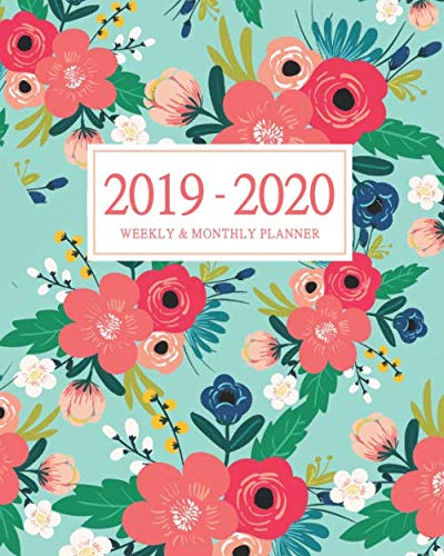 2019-2020 Weekly and Monthly Planner: Daily Agenda Calendar Schedule Organizer | Teal Turquoise Coral Pink Floral Flower Print | 18 Month Academic Planner July 2019 through December 2020