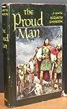 The Proud Man, Elizabeth Linnington, 067058004X