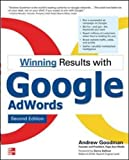 Winning Results with Google AdWords, Second Edition (Consumer Appl & Hardware - OMG)