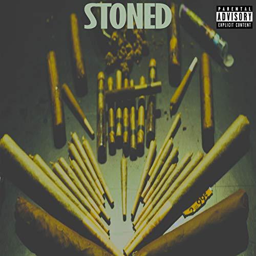 - Stoned [Explicit]