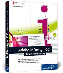 Adobe Indesign Cc Der Praktische Einstieg Galileo Design
