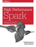 img - for High Performance Spark: Best Practices for Scaling and Optimizing Apache Spark book / textbook / text book