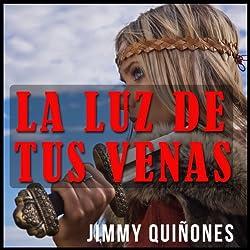 La Luz De Tus Venas [The Light from Your Veins]