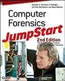 Computer Forensics JumpStart, Michael G. Solomon and K. Rudolph, 0470931663