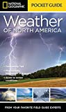 img - for National Geographic Pocket Guide to the Weather of North America book / textbook / text book