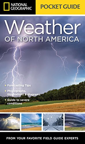 National Geographic Pocket Guide to the Weather of North America