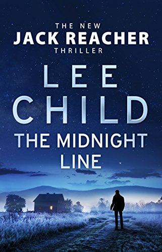 The Midnight Line: (Jack Reacher 22) by [Child, Lee]