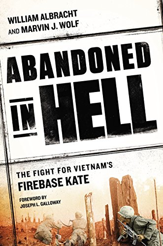 Abandoned in Hell: The Fight For Vietnam's Firebase Kate (M16 Base)
