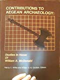 img - for Contributions to Aegean archaeology: Studies in honor of William A. McDonald (Publications in ancient studies) book / textbook / text book