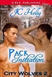 Pack Initiation [City Wolves 2] (Siren Publishing Classic ManLove)