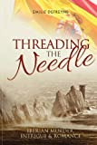 Threading the Needle, Emilie Defreyne, 1909040568