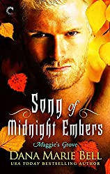 Song of Midnight Embers (Maggie's Grove)
