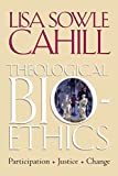 img - for Theological Bioethics: Participation, Justice, and Change (Moral Traditions) by Lisa Sowle Cahill (2005-11-21) book / textbook / text book