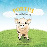 Portus: the Pot Bellied Pig, Gary Desgagnes, 1495446549