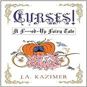 Curses!   J.A. Kazimer